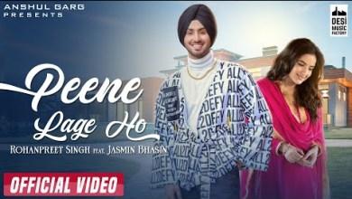 Photo of PEENE LAGE HO Lyrics   Rohanpreet Singh   Neha Kakkar