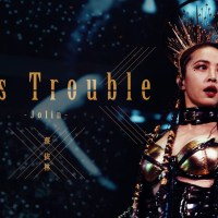 Miss Trouble Pinyin Lyrics And English Translation