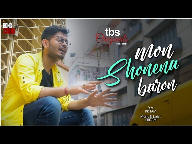 Mon Shonena Baron Lyrics | Pritam | The Bong Studio