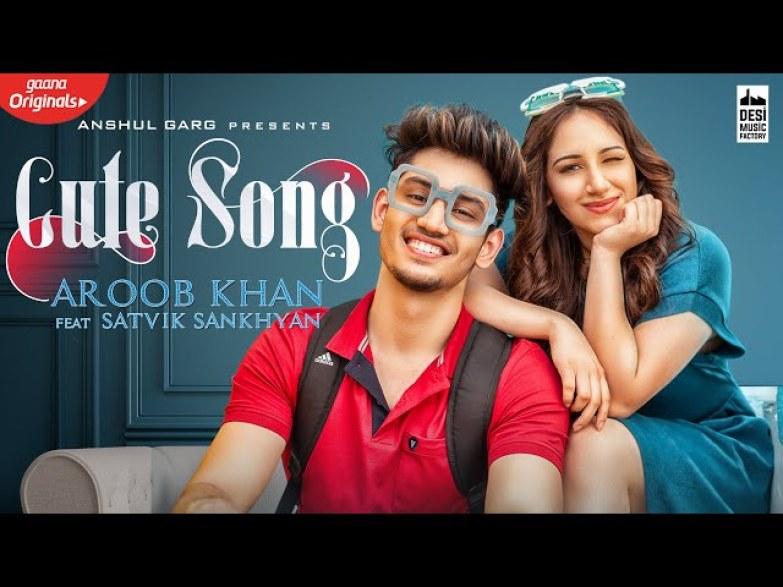 teri cute si smile lyrics | Aroob Khan & Satvik Sankhyan