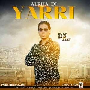 Allhran Di Yaari Lyrics DK Saab