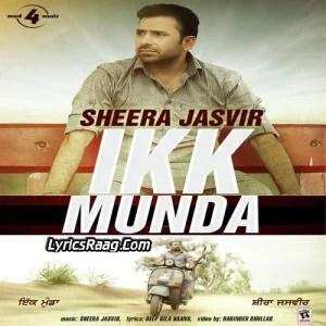 Ikk Munda Lyrics Sheera Jasvir 2015 Songs