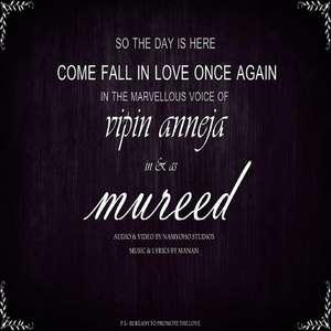 Mureed Lyrics Vipin Anneja Songs 2015
