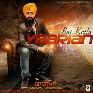Yaarian Lyrics Baj Kotla