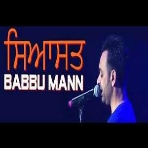Sayasat (Live) Lyrics – Babbu Mann 2015 New Songs Lyrics