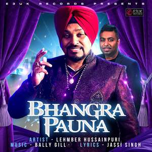 Bhangra Pauna Lyrics Lehmber Hussainpuri Ft Bally Gill