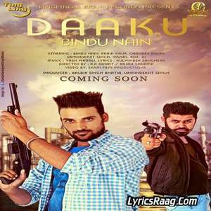 Daaku Lyrics – Bindu Nain 2015 Single
