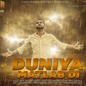 Duniya Matlab Di Lyrics Baljeet Sandhu Ft Musicmasters