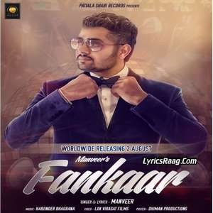 Fankaar Lyrics Manveer 2015 Single Track Songs