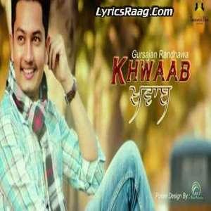 Khwaab Lyrics – Gursajan Randhawa