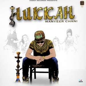 Hukkah Lyrics – Manveer Chani