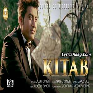 Kitab Lyrics – Soby Singh Ft San-B Singh & Baaz Gill