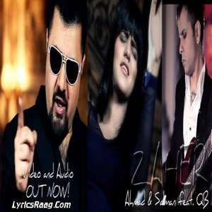 Zaher Lyrics – Ahmad Ali Butt Ft Quratulain Balouch & Salman Albert