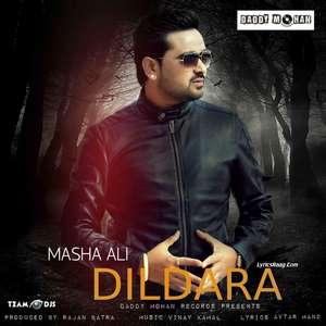 Dildara Lyrics – Masha Ali New Single 320 KBPS Mp3 Songs
