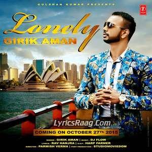 Lonely Song Lyrics – Girik Aman Feat DJ Flow