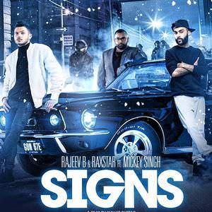 signs-song-raxstar-feat-mickey-singh-rajeev-b-punjabi