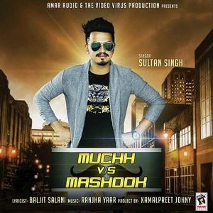 muchh-vs-mashook-sultan-singh