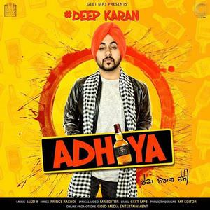 Adhiya song deep karan