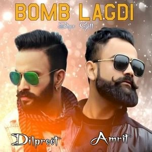 Amrit Maan with Dilpreet Dhillon for bomb lagdi song lyrics
