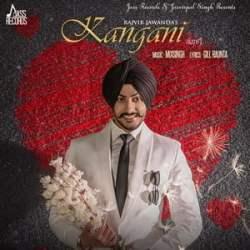 Kangani song by Rajvir Jawanda