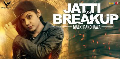 poster Jatti Vs Breakup Malki Randhawa song