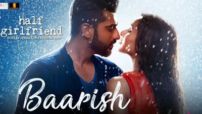 Baarish song Half Girlfriend Arjun Kapoor