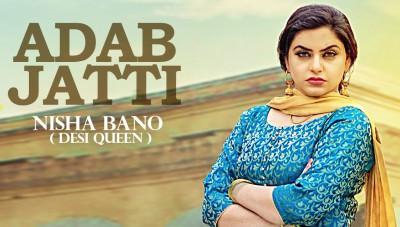 Adab Jatti (Full Song) Nisha Bano