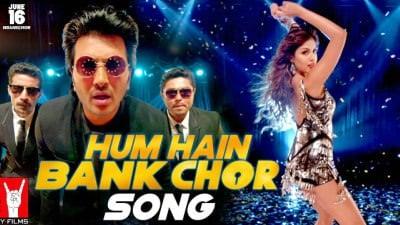 Hum Hain Bank Chor Song Bank Chor