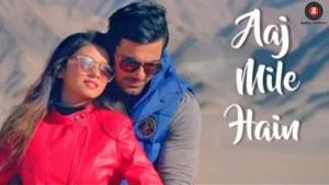 Aaj Mile Hain - song Anuj Sachdeva & Babita Hazra