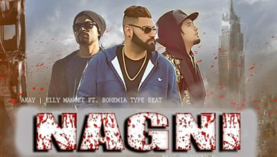 Nagni (FULL SONG) - A-kay Elly Mangat