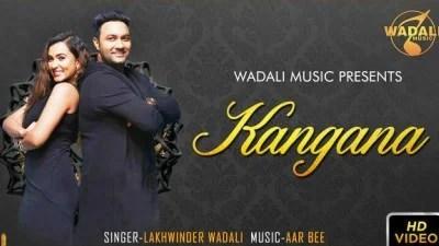 Lakhwinder Wadali kangna song lyrics