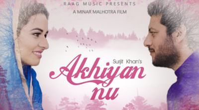 Akhiyan Nu song Surjit Khan