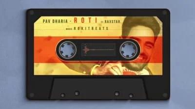 Pav Dharia - ROTI ft. Raxstar & Rokitbeats (1)