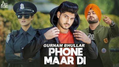 Phone Maar Di song Gurnam Bhullar Ft. MixSingh (1)