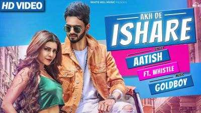 Akh De Ishare - Aatish