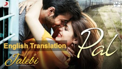 jalebi pal song lyrics translation in english
