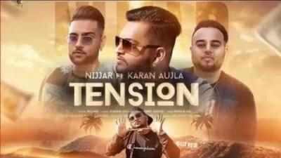 Tension Ft. Karan Aujla Nijjar