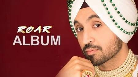 roar album songs Diljit Dosanjh