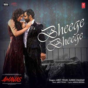 Bheege Bheege translation (From Amavas) - Single (by Ankit Tiwari & Sunidhi Chauhan)