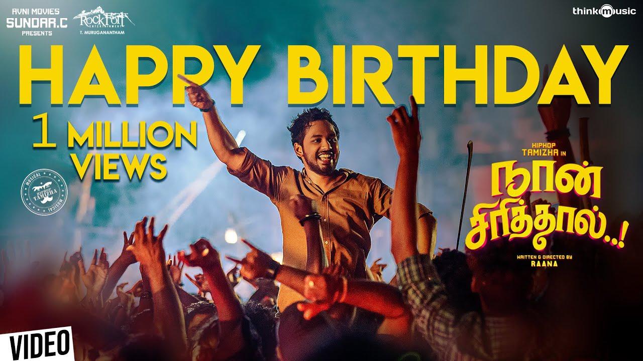 Happy Birthday Lyrics Translation Naan Sirithal Film