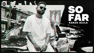 Photo of SO FAR LYRICS – Karan Aujla | J Statik | Punjabi Song
