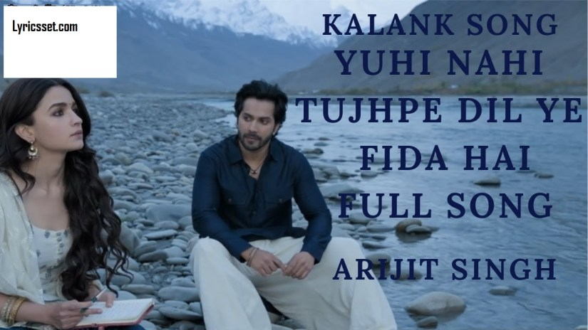 Yuhi nehi tujhpe Dil ye fida hai lyrics