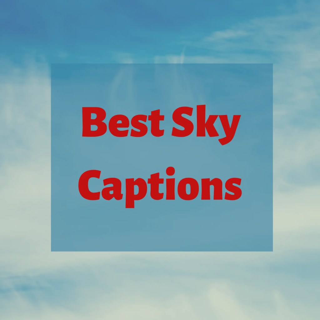 Best sky captions