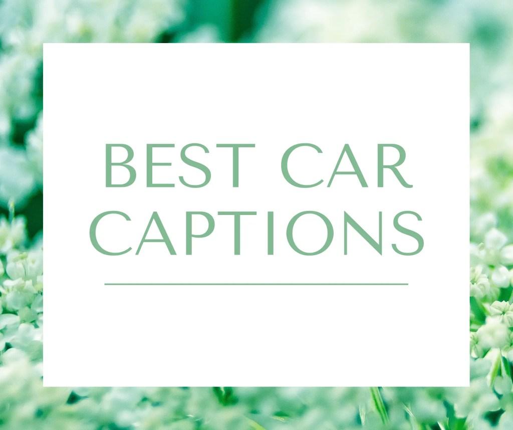 Best car captions
