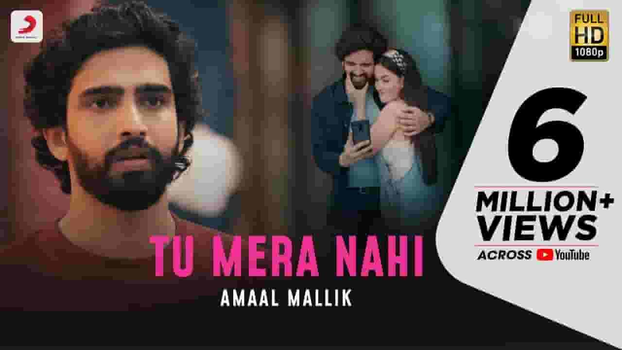 तू मेरा नहीं Tu Mera Nahi Lyrics In Hindi