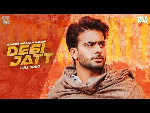 देसी जतत Desi Jatt Lyrics in Hindi – Mankirt Aulakh Ft Naseeb