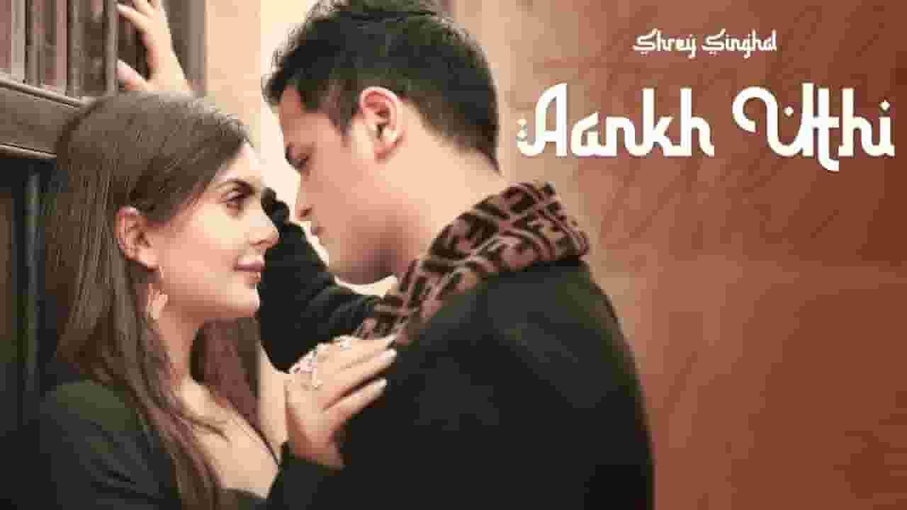 आँखे मेरी Aankhein Meri Lyrics In Hindi - Shrey Singhal