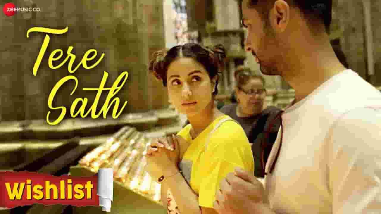 तेरे साथ Tere Sath Lyrics In Hindi - Wishlist | Hina Khan