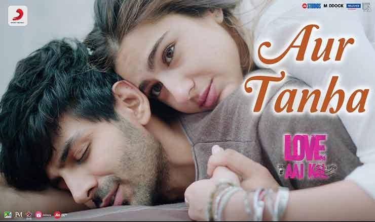 और तन्हा Aur Tanha Lyrics In Hindi - Lovel Aaj Kal