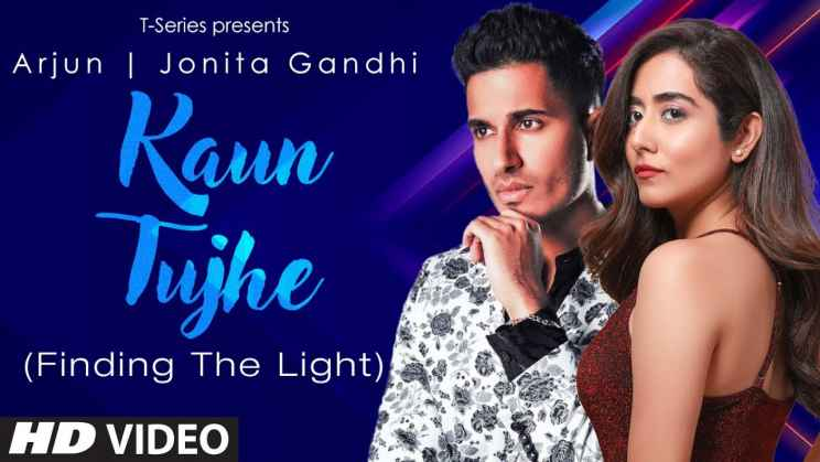 कौन तुझे Kaun Tujhe Lyrics In Hindi – Arjun & Jonita Gandhi